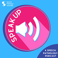 This is the logo for the Speech Pathology Australia Speak Up podcast series.