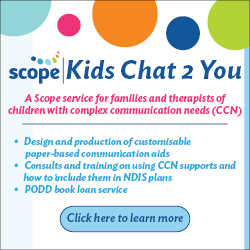 The is an advertisement for Scope's service, Kids Chat 2 You. This is a Scopeservice for families and therapists of children with complex communication needs (CCN).